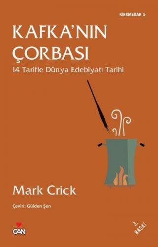 Kafka'nın Çorbası 14 Tarifle Dünya Edebiyatı Tarihi