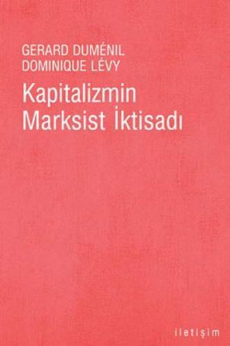 Kapitalizmin Marksist İktisadı