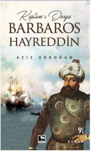 Kaptan ı Derya Barbaros Hayreddin Aziz Erdoğan