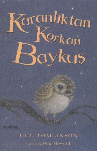 Karanlıktan Korkan Baykuş