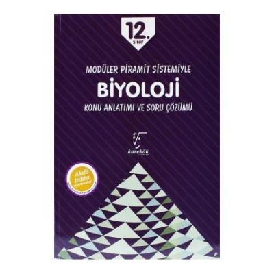 Karekök 12. Sınıf Modüler Piramit Sistemiyle Biyoloji Konu Anlatım YENİ