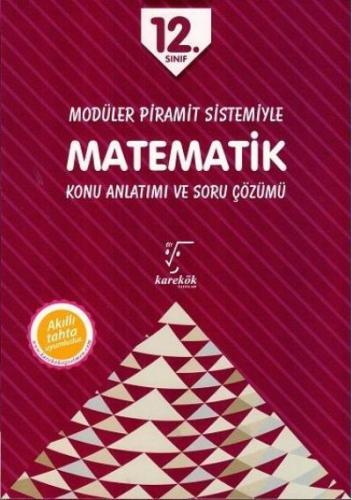 Karekök 12. Sınıf Modüler Piramit Sistemiyle Matemetik Konu Anlatımı ve Soru Çözümü YENİ