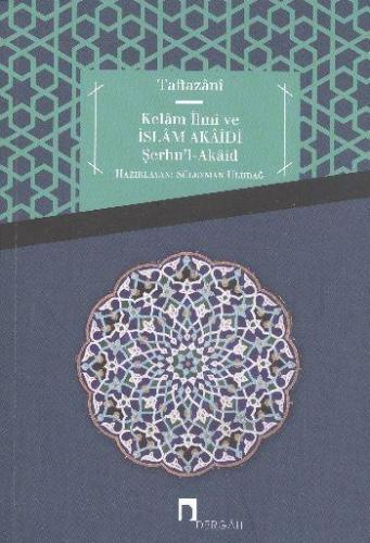 Kelam İlmi ve İslam Akaidi Şerhu'l Akaid