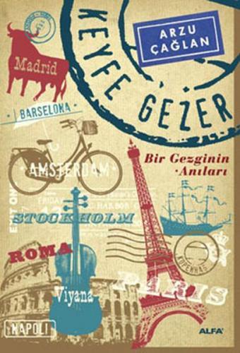 Keyfe Gezer Bir Gezginin Anıları