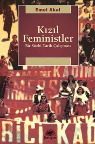 Kızıl Feministler Bir Sözlü Tarih Çalışması