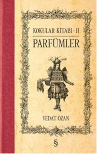 Kokular Kitabı 2 Parfümler