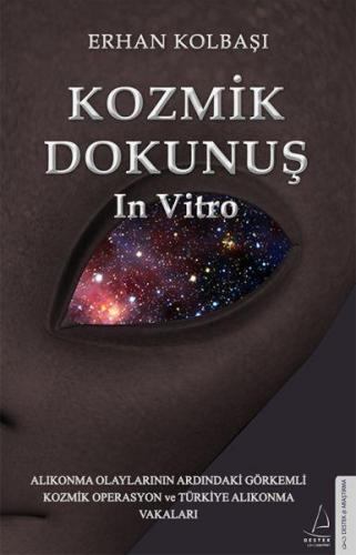 Kozmik Dokunuş In Vitro