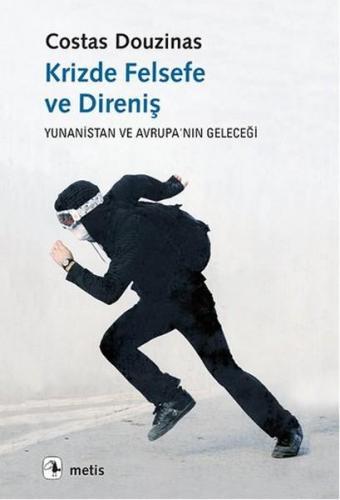 Krizde Felsefe ve Direniş Yunanistan ve Avrupanın Geleceği