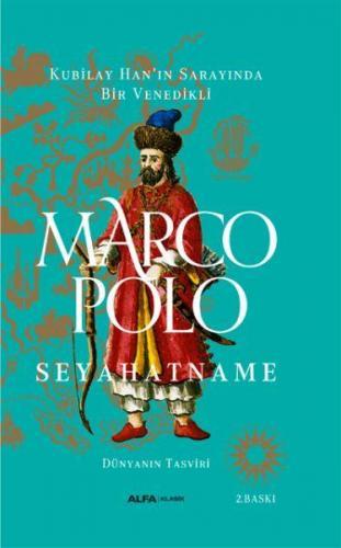Kubilay Han'ın Sarayında Bir Venedikli Marco Polo Seyehatname Ciltli