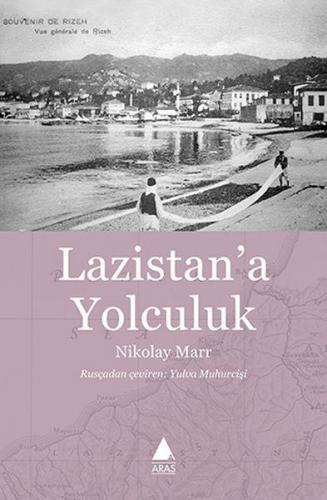 Lazistan'a Yolculuk