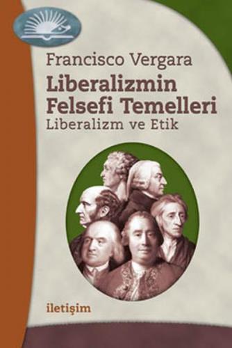 Liberalizmin Felsefi Temelleri Liberalizm ve Etik