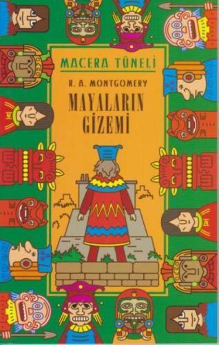 Macera Tüneli Mayaların Gizemi
