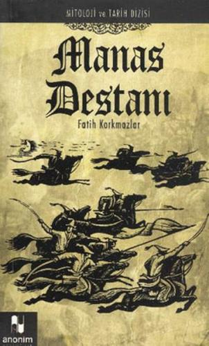 Manas Destanı Mitoloji ve Tarih Dizisi