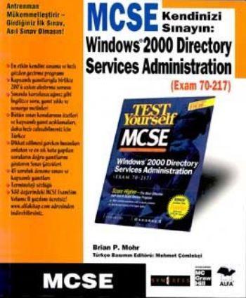 MCSE Kendinizi Sınayın Windows 2000 Directory Services Administration Exam 70 217
