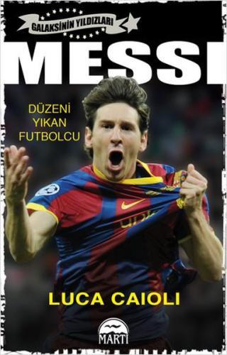 Messi Düzeni Yıkan Futbolcu