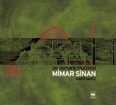 Mimar Sinan Bir Osmanlı Mucizesi