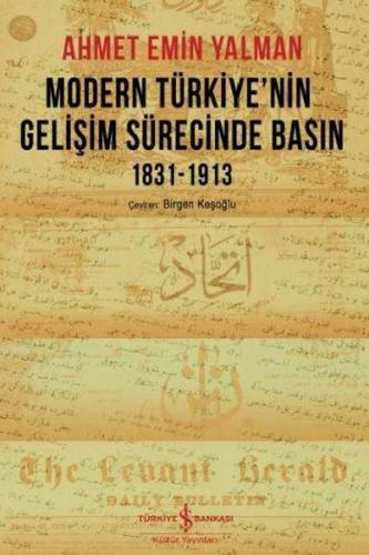 Modern Türkiyenin Gelişim Sürecinde Basın 1831 1913