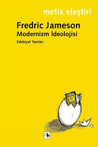 Modernizm İdeolojisi Edebiyat Yazıları