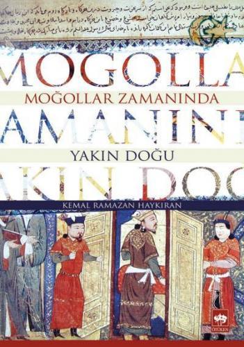 Moğollar Zamanında Yakın Doğu
