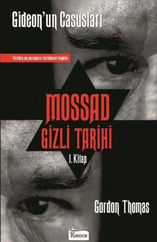 Mossad Gizli Tarihi 1. Kitap Gideonun Casusları