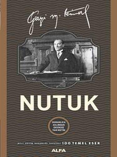 Nutuk Osmanlıca Aslından Eksiksiz Tam Metin Mustafa Kemal Atatürk