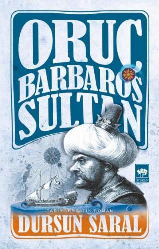 Oruç Barbaros Sultan