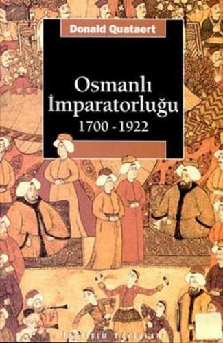 Osmanlı İmparatorluğu 1700 1922