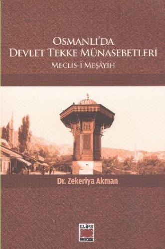 Osmanlıda Devlet Tekke Münasebetleri