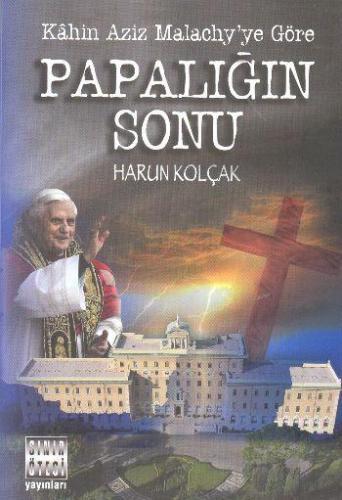 Papalığın Sonu Harun Kolçak