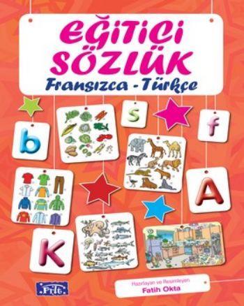 Parıltı Eğitici Sözlük Fransızca Türkçe