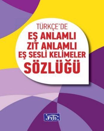 Parıltı Türkçede Eş Anlamlı Zıt Anlamlı Eş Sesli Kelimeler Sözlüğü