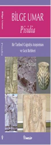 Pisidia Bir Tarihsel Coğrafya Araştırması ve Gezi Rehberi