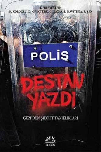 Polis Destan Yazdı