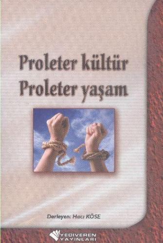 Proleter Kültür Ploleter Yaşam