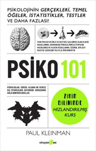 PSİKO 101 Psikolojinin Gerçekleri, Temel Öğeler, İstatistikler, Testler ve Daha Fazlası