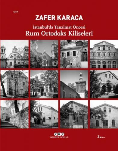 Rum Ortodoks Kliseleri İstanbul'da Tanzimat Öncesi
