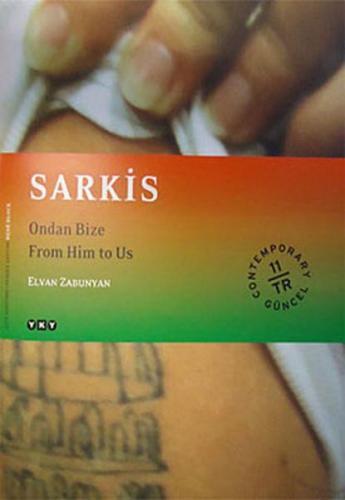 Sarkis Ondan Bize From Him to Us
