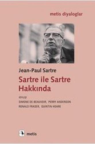 Sartre ile Sartre Hakkında