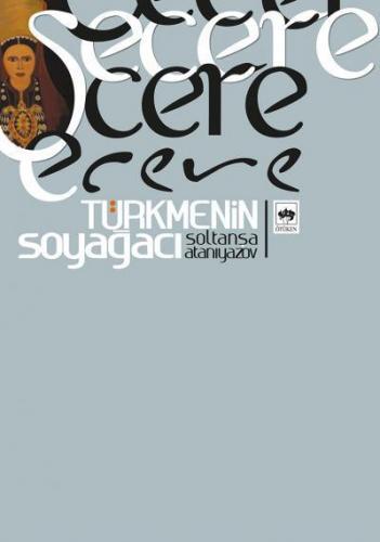 Şecere Türkmenin Soyağacı