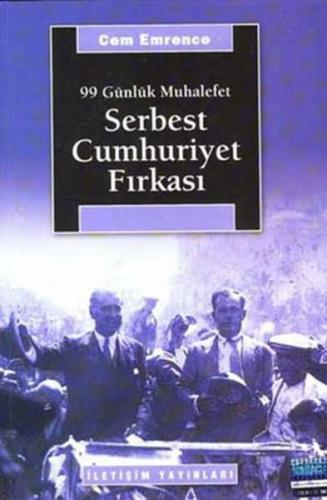 Serbest Cumhuriyet Fırkası 99 Günlük Muhalefet