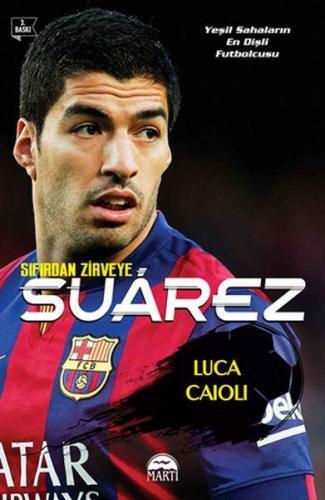 Sıfırdan Zirveye Luis Suarez