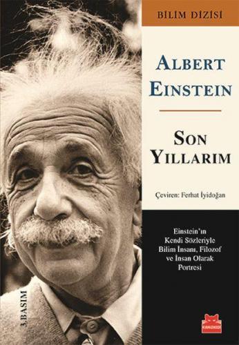 Son Yıllarım Albert Einstein