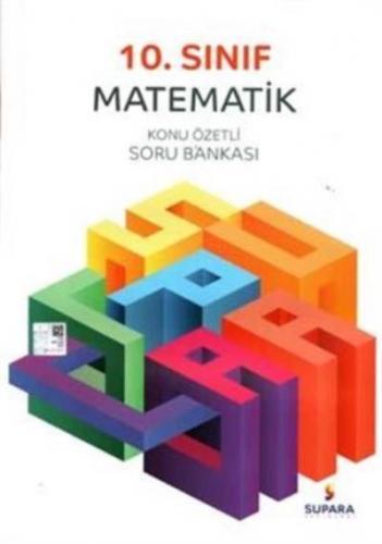 Supara 10. Sınıf Matematik Konu Özetli Soru Bankası YENİ