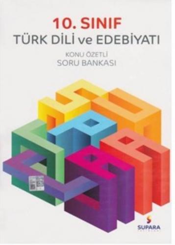 Supara 10. Sınıf Türk Dili ve Edebiyatı Konu Özetli Soru Bankası YENİ