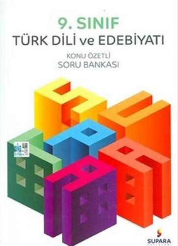 Supara 9. Sınıf Türk Dili ve Edebiyatı Konu Özetli Soru Bankası YENİ