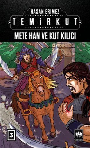 Temirkut 3 Mete Han ve Kut Kılıcı