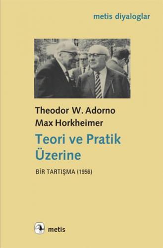 Teori ve Pratik Üzerine Bir Tartışma 1956