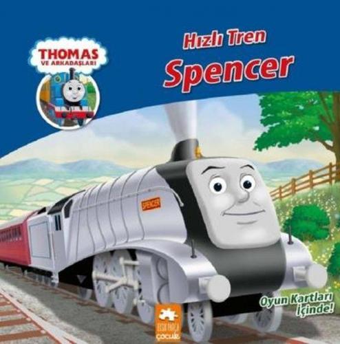 Thomas ve Arkadaşları Hızlı Tren Spencer