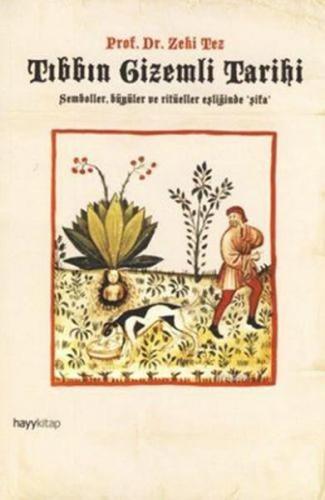 Tıbbın Gizemli Tarihi