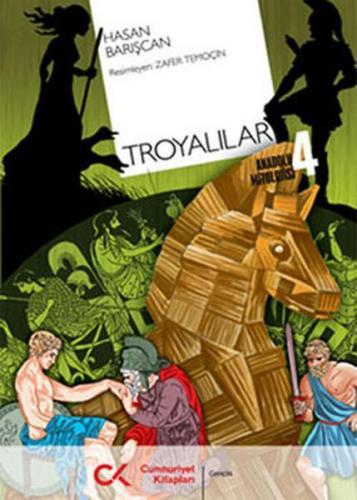 Troyalılar Anadolu Mitolojisi